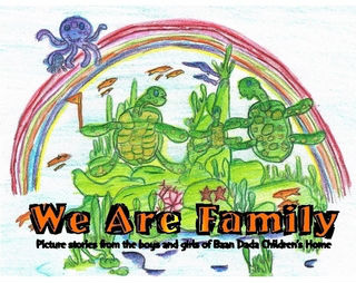 We Are Family – Picture Stories from Baan Dada Children's Home